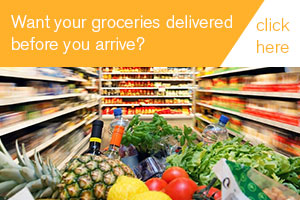 Want to have your groceries delivered before you arrive? Click Here